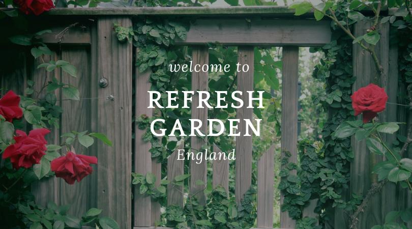 refresh garden イングランド